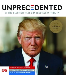 Unprecedented's second printing features a new cover for the inauguration, with an exclusive portrait of the president-elect, Donald Trump.