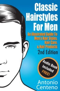 Classic hairstyles for men book