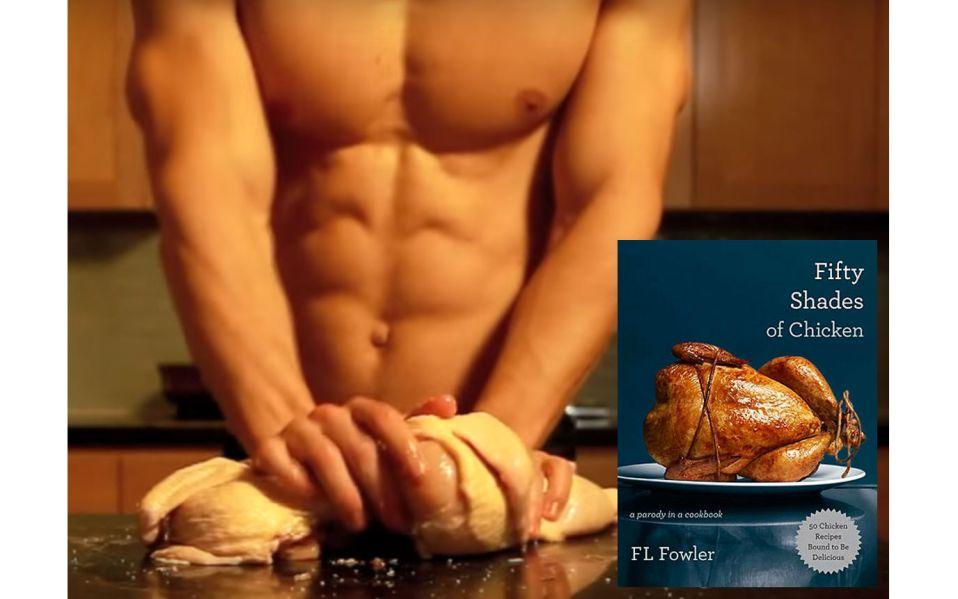 Chicken Recipes Fifty Shades of Chicken: