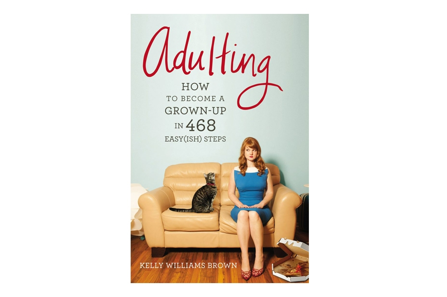Graduation Gift: Adulting by Kelly Williams
