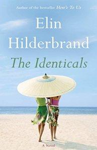 Elin Hilderbrand The Identicals