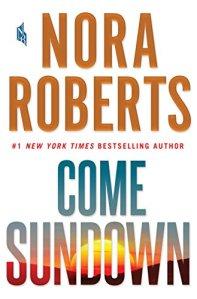 Come Sundown Nora Roberts