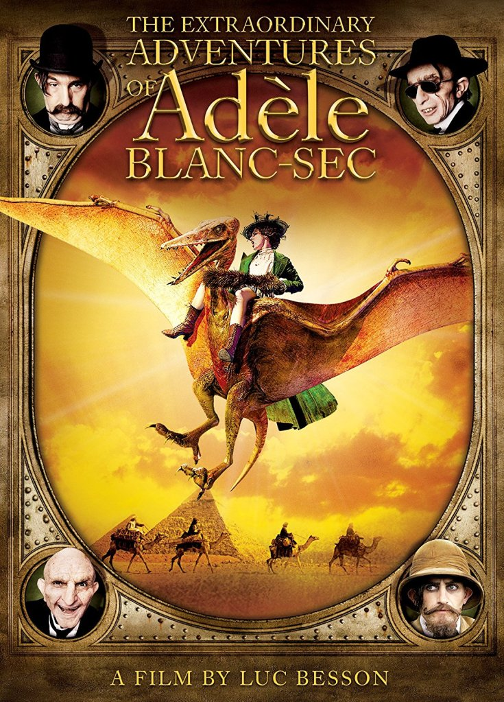 The Extraordinary Adventures of Adéle Blanc-Sec