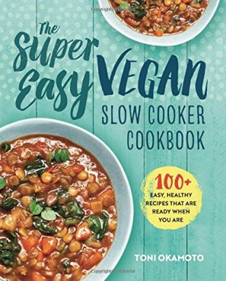 vegan recipes best cookbooks slow cooker crockpot