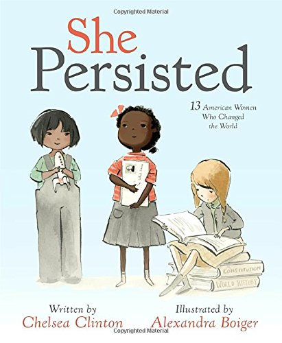 She Persisted Chelsea Clinton