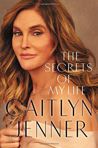 Caitlyn Jenner Secrets of my life memoir