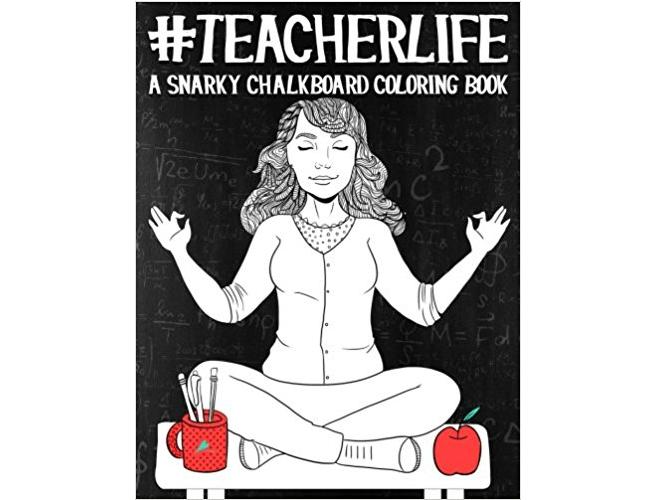 #Teacherlife Adult Coloring Books, best gifts for teachers