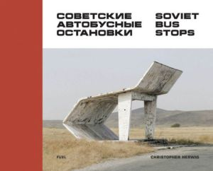 Soviet Bus Stops coffee table book