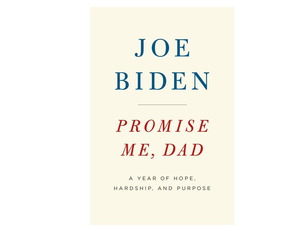 promise me dad joe biden book