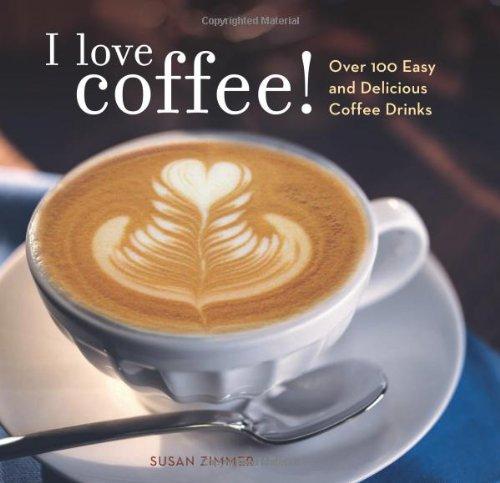 Coffee Cookbook I Love Coffee