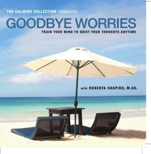 CD Goodbye Worries Meditation
