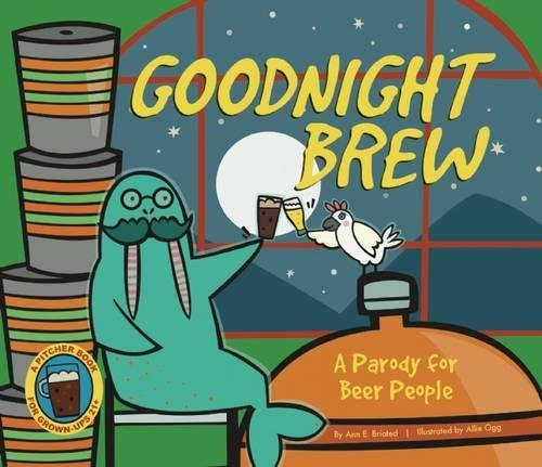 Beer Books Goodnight Brew, best gifts for beer lovers