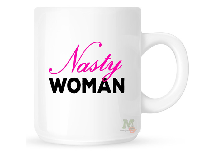 Nasty Woman Coffee Mug