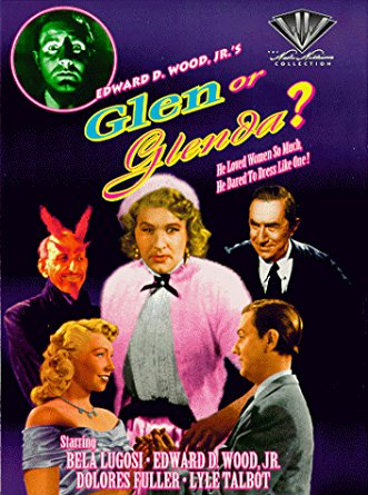 Glen or Glenda Ed Wood