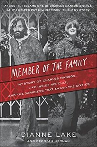 Member of the Family- My Story of Charles Manson