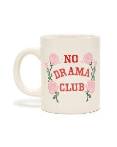 No Drama Club Ceramic Mug by Ban.do