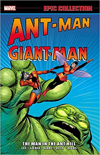 Ant-man Giant-Man Epic Collection