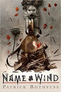 (Kingkiller Chronicle)- The Name of the Wind