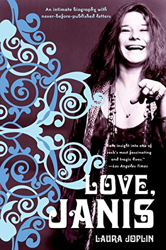 love, janis Janis Joplin Biography