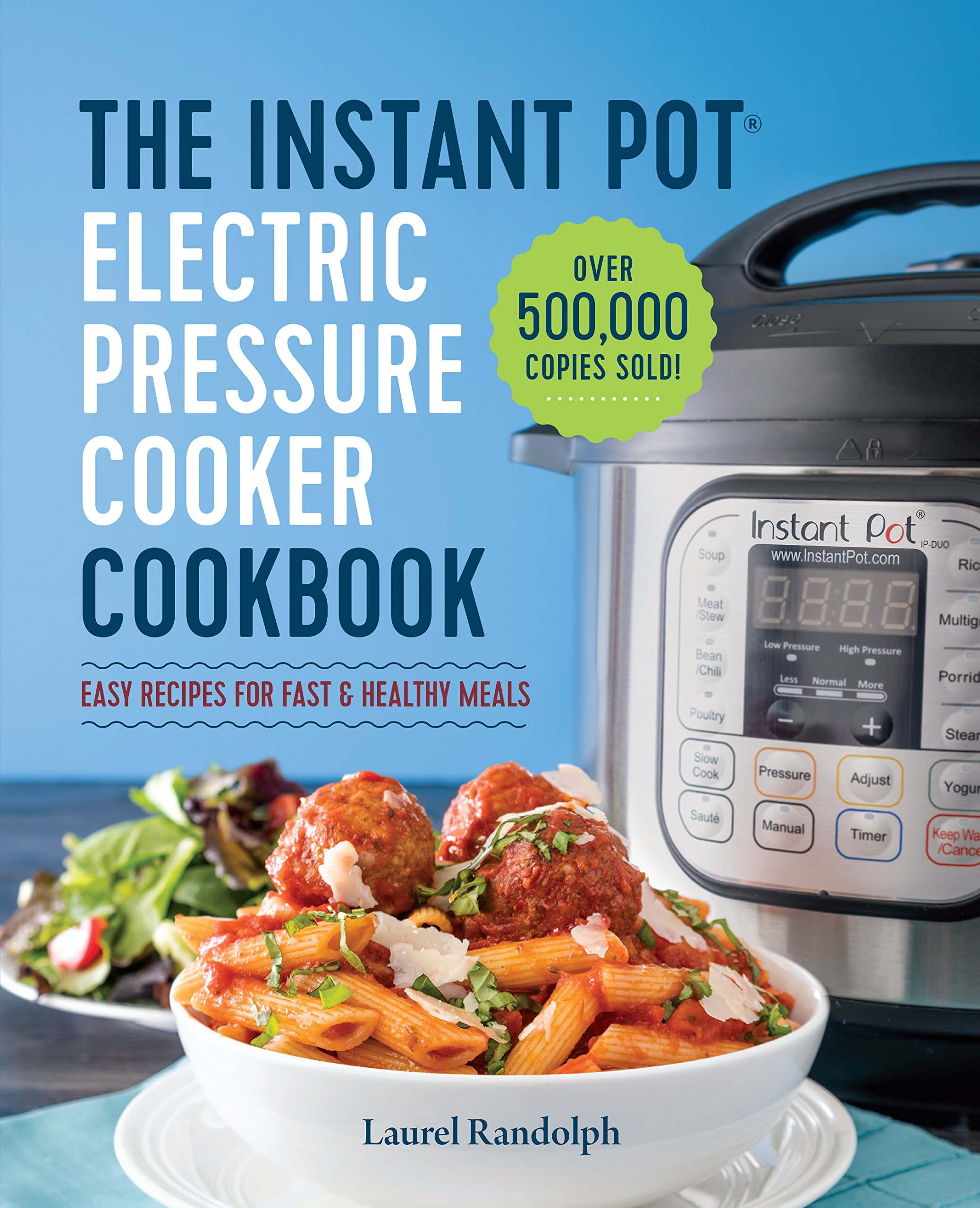 best books to read in 2018 Amazon the instant pot electric pressure cooker cookbook laurel randolph