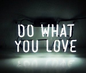 """""""Do What You Love"""" Neon Sign by Prostar"""