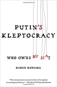 Putin's Kleptocracy (Dawisha)