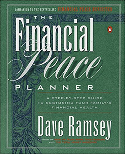 how to budget save money tips tricks financial peace planner dave ramsey A Step-by-Step Guide to Restoring Your Family's Health