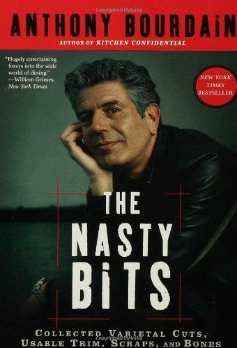 Nasty Bits Anthony Bourdain