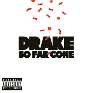 So Far Gone Drake