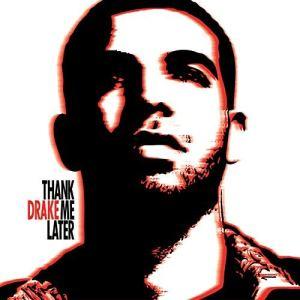 Thank Me Later Drake