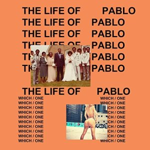 The Life Of Pablo [Explicit] Kanye West