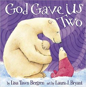 God Gave Us Two Book