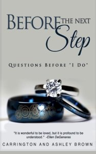 Before The Next Step by Carrington and Ashley Brown