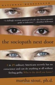 The Sociopath Next Door by Martha Scott