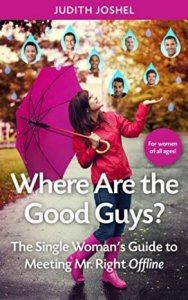 Where Are The Good Guys by Judith Joshel