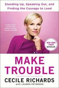 Cecile Richards planned parenthood book read online