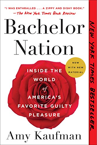 best gifts fans Bachelorette Bachelor book nation amy kaufman bestseller