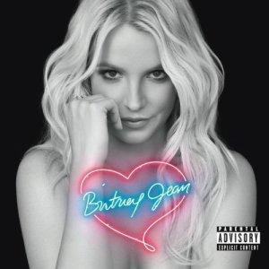 Britney Jean (Deluxe Version) [Explicit] Britney Spears
