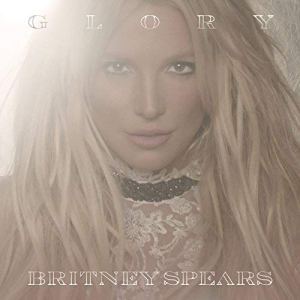 Glory [Clean] Britney Spears