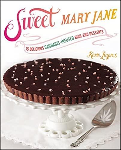 Sweet Mary Jane marijuana cookbooks