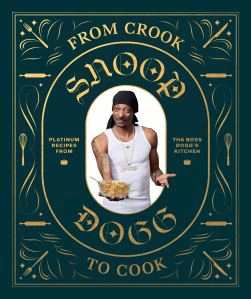 From Crook to Cook- Platinum Recipes from Tha Boss Dogg's Kitchen