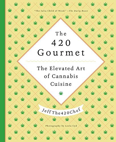 jeffthe420chef 420 gourmet cookbook cover