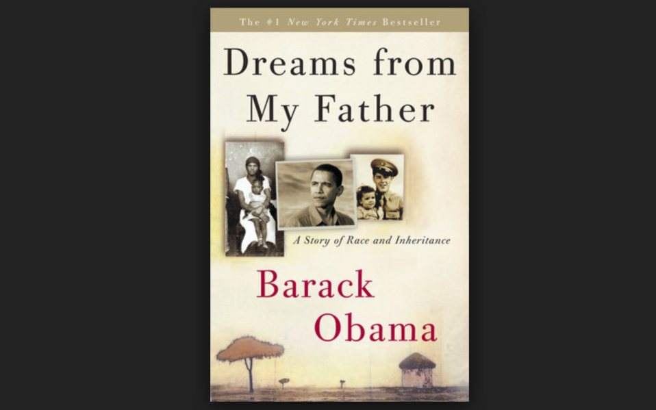"Barack Obama ""Dreams from My Father:"