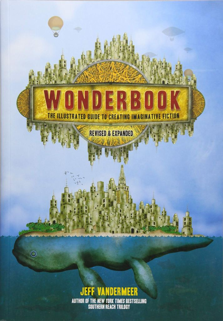 Jeff VanderMeer Wonderbook Revised and Expanded