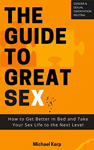 The Guide to Great Sex