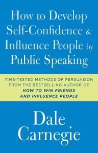 How To Develop Self Confidence and Influence People By Public Speaking Dale Carnegie