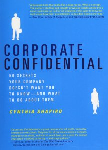 Corporate Confidential Book Cynthia Shapiro