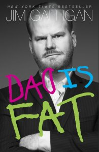 "Jim Gaffigan's ""Dad is Fat"""