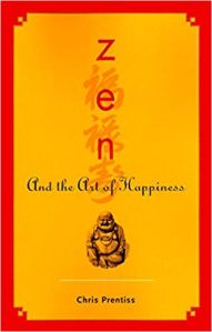 Zen and the art of happiness book