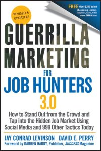 Guerrilla Marketing for Job Hunters Book